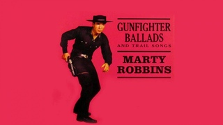 Marty Robbins - Gunfighter Ballads And Trail Songs and many others Album
