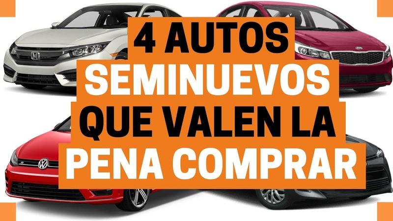 4 AUTOS SEMINUEVOS que debes considerar a COMPRA Motoren Mx
