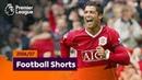 Superb Goals Premier League 2006 07 Ronaldo Shevchenko Kuyt