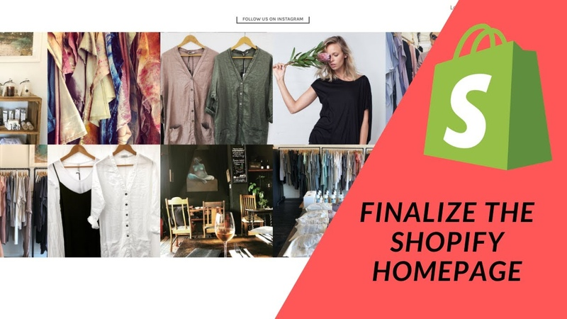 Shopify Tutorial How To Start a Profitable eCommerce Store Pt 5 Finalize the Homepage