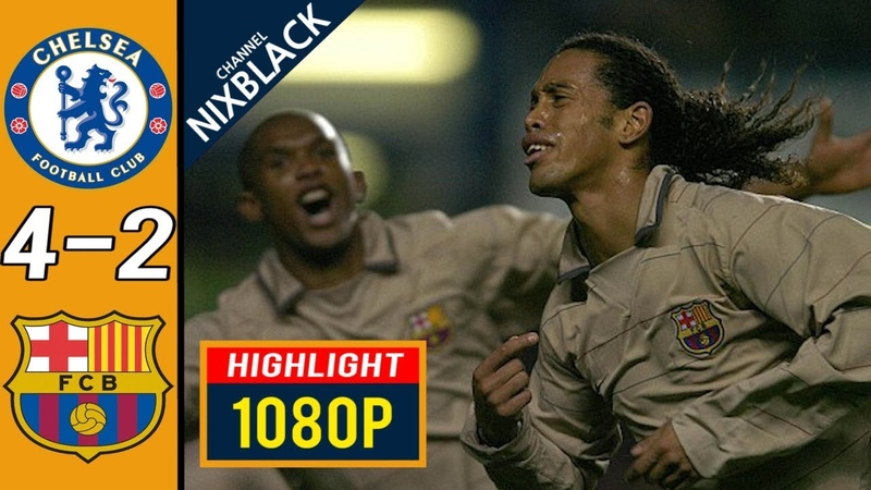 Chelsea 4-2 Barcelona 2005 CL Round of 16 All goals Highlights FHD/1080P
