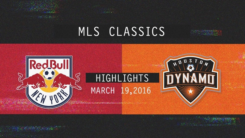 New York Red Bulls 4 3 Houston Dynamo Insane Comeback MLS Classic Highlights