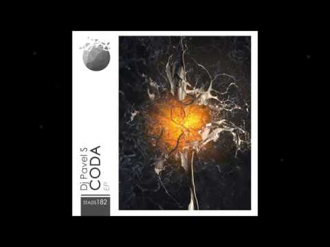 Dj Pavel S - CODA [EP] | Stazis [Proton]