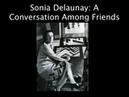 Cooper-Hewitt Sonia Delaunay - A Conversation Among Friends