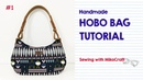 Cara membuat tas Hobo pola PDF gratis Tutorial by Mikocraft