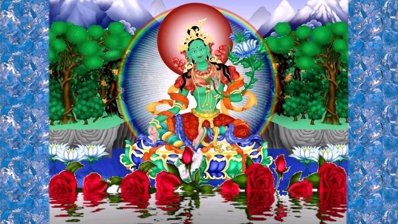 Волшебная Мантра Зелёной Тары Исполняет желания Green Tara`s Miracle Mantra