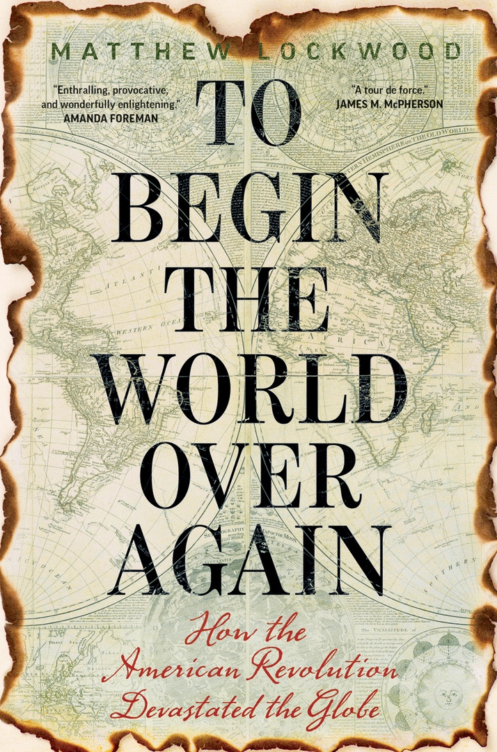 Matthew Lockwood - To Begin the World Over Again