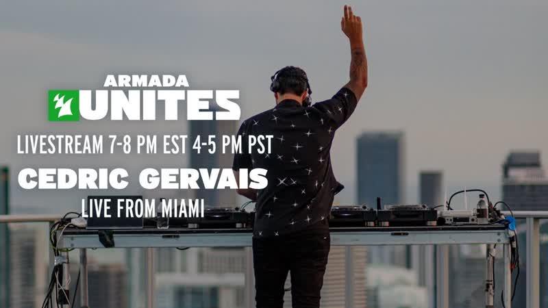 ТРАНСЛЯЦИЯ I HD [ o1-o6-2o2o ] ►Cedric Gervais live from Miami || Armada Unites * II