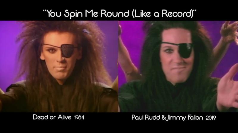 """You Spin Me Round (Like a Record)"" Dead or Alive versus Paul Rudd Jimmy Fallon Comparison"
