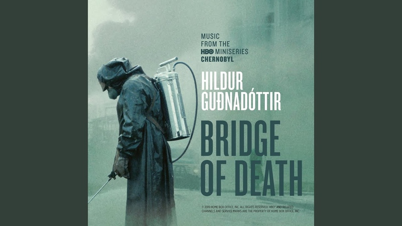 "Bridge Of Death (From ""Chernobyl"" TV Series Soundtrac"