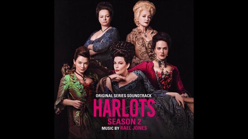 Harlots Season 2 Soundtrack Pleasure Gardens Rael Jones