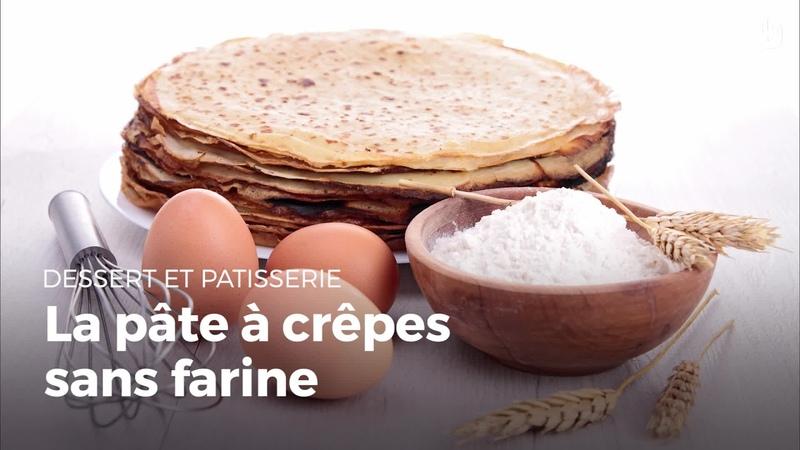 Pr parer une pâte à crêpes sans farine Sans Gluten Recettes de crêpes