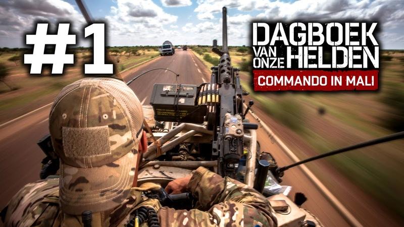 Commando in Mali ► Ep. 1 ► No Man's Land