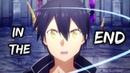Sword Art Online Alicization「AMV」- In The End | Sword Art Online Alicization Episode 24「AMV」