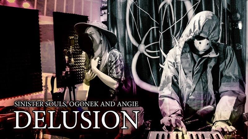 Sinister Souls Ogonek and Angie OA Delusion Official Video