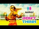 Keenly Don't think