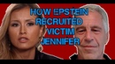 How Epstein Recruited Victim Jennifer