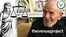 Не ищите справедливости Жак Фреско Проект Венера