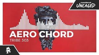 Aero Chord - Tribe 303 [Monstercat Release]