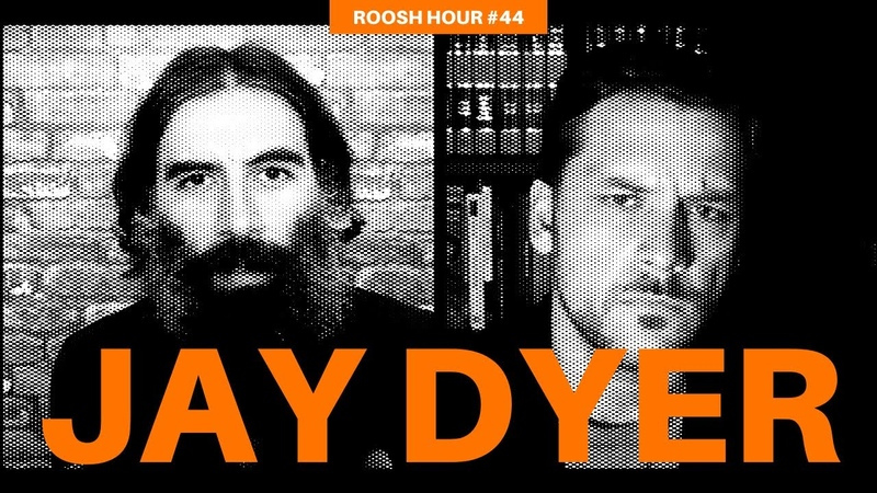 Roosh Hour 44 - Jay Dyer