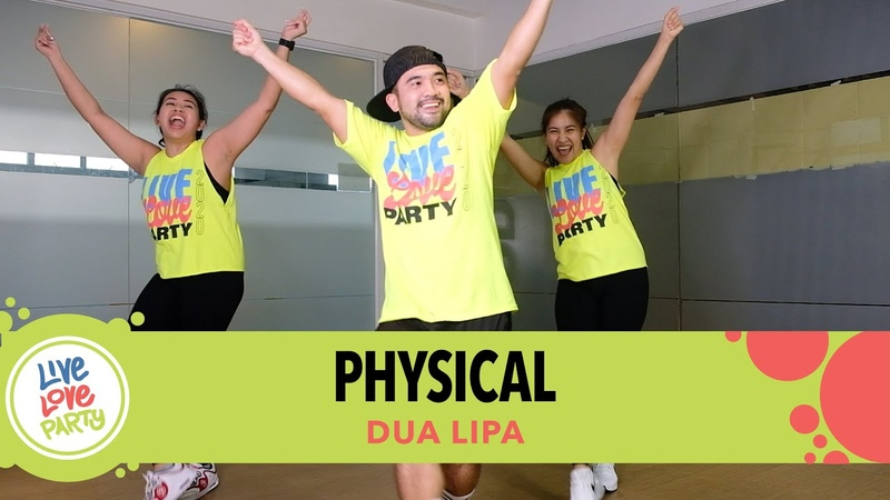 Physical by Dua Lipa Live Love Party™ Zumba® Dance Fitness