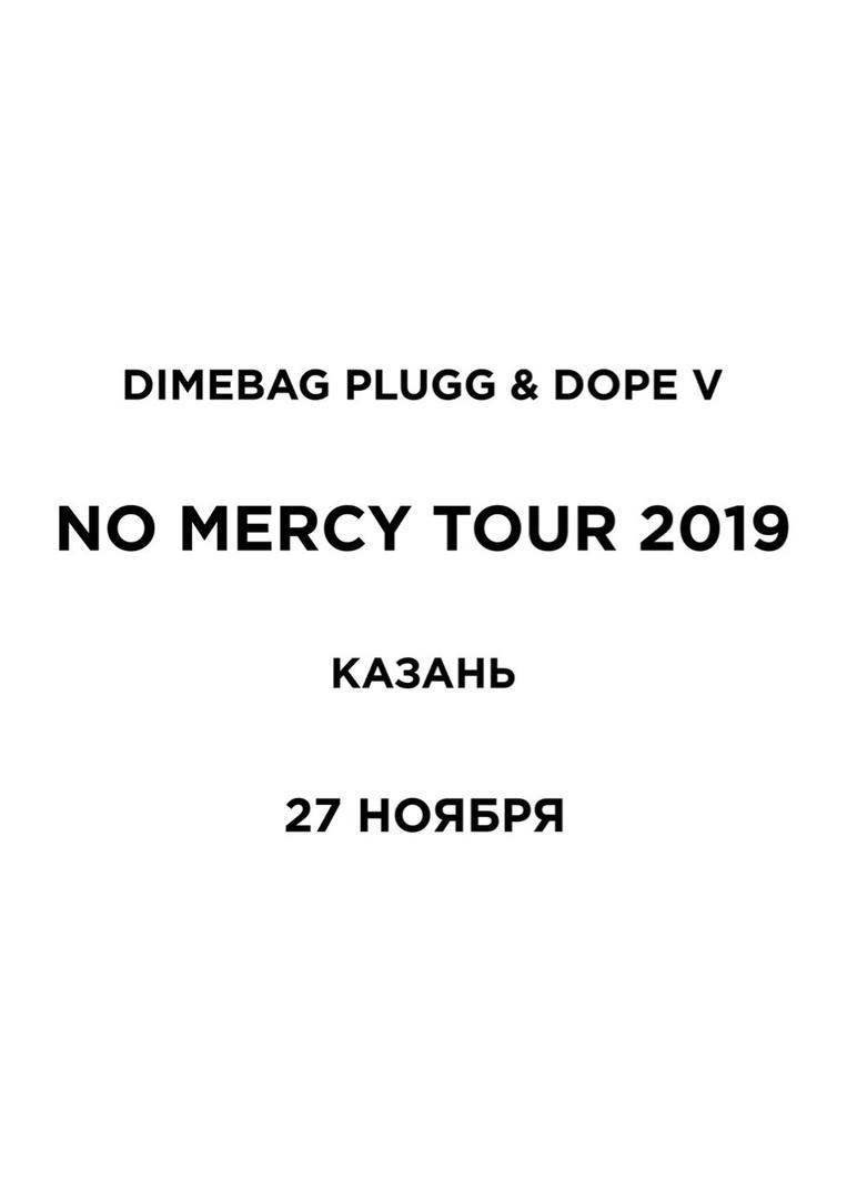 Афиша Екатеринбург DIMEBAG PLUGG X DOPE V / 27.11, КАЗАНЬ BIGTWINB