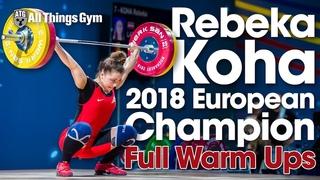 Rebeka Koha 2018 European Champion - Competition Behind the Scenes (Full Warm Ups)