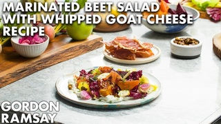 Gordon Ramsay's Marinated Beet Salad with Herbed Goat Cheese and Prosciutto Recipe