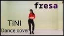 TINI, Lalo Ebratt - Fresa (dance cover)mirror😊 from Coreana Yujin