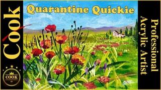 Poppy Field  Italian  Landscape  Two Paintings Quarantine Quickie #10 Acrylic