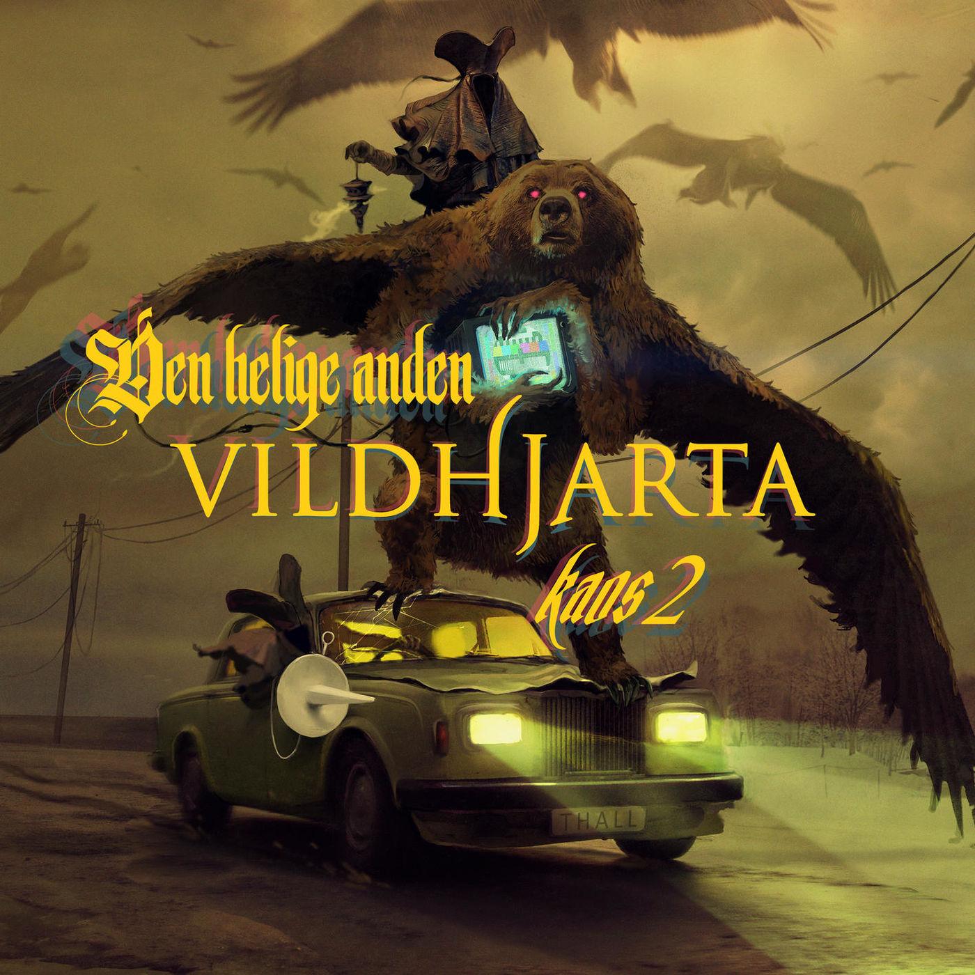 Vildhjärta - Den Helige Anden [single] (2019)