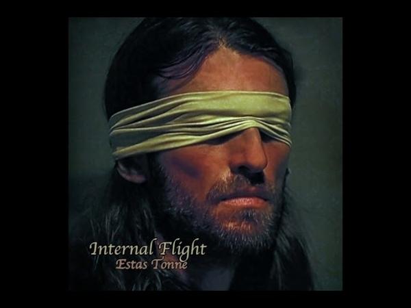 Estas Tonne - Internal Flight