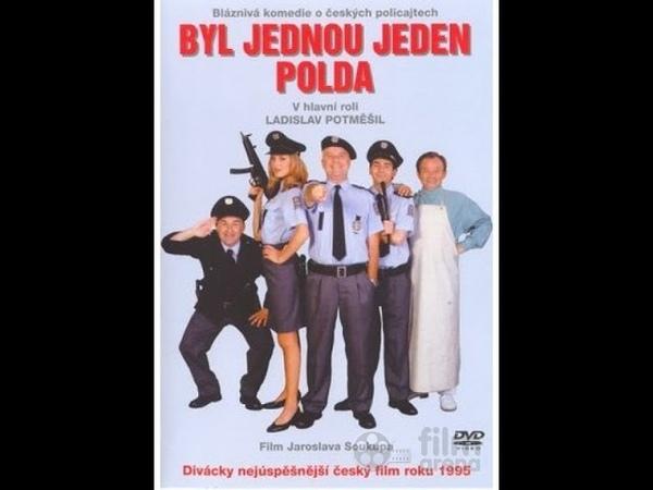 BYL JEDNOU JEDEN POLDA 1 FILM