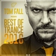 Tom Fall - Best of Trance 2016