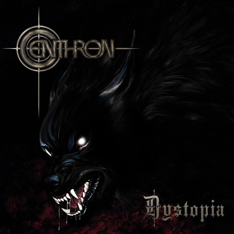 Centhron - Dystopia