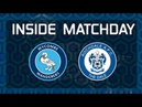 Inside Matchday: Wycombe 2-1 Rochdale