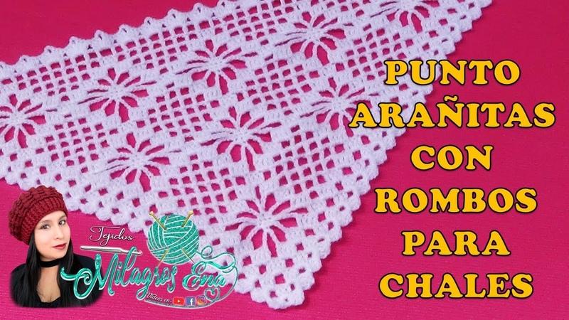 Punto Arañitas con Rombos tejido a crochet para chal bufanda o chales en V en punta o triangulares