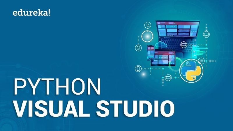 Visual Studio Code For Python Development | How To Setup Python In Visual Studio Code | Edureka