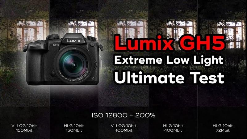 Lumix GH5 - Extreme Low Light Ultimate Test [ VLOG vs HLG ]
