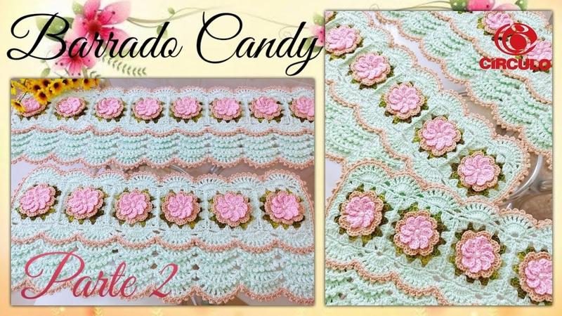 🌸 Barrado Candy em Crochê para toalhas .22 Por Vanessa Marcondes .