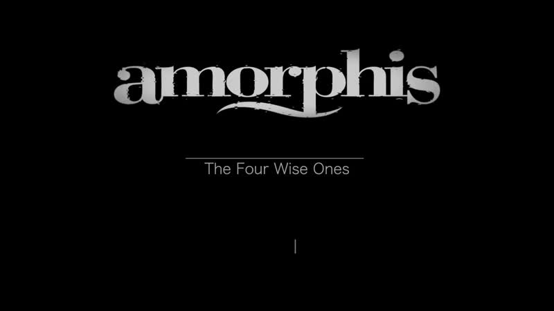 AMORPHIS - The Four Wise Ones