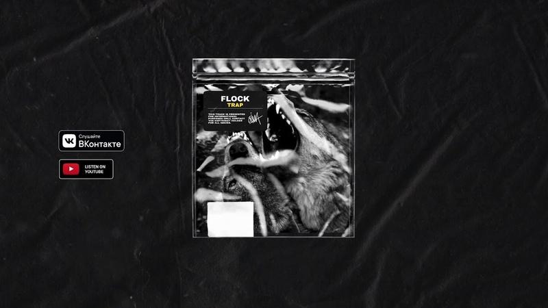 Trap   Flock (prod. by ZIMV)