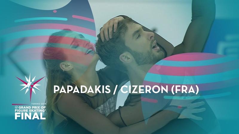Papadakis Cizeron FRA Ice Dance Free Dance ISU GP Finals 2019 Turin GPFigure