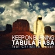 Tabula Rasa - Keep On Burning