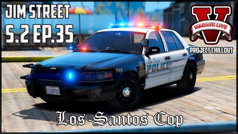 Los-Santos Cop - S.2 Ep.35 [Project ChillOut]