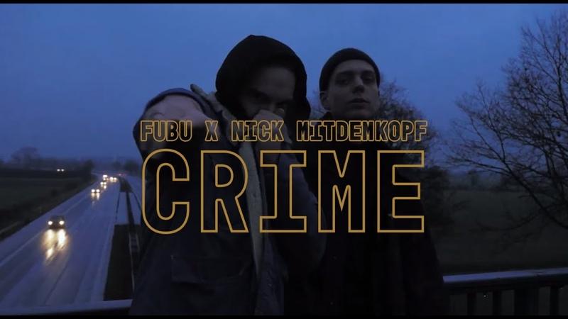 Fubu x Nick Mitdemkopf Crime prod Flitz Suppe X Mr Käfer