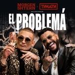 MORGENSHTERN, Тимати - El Problema