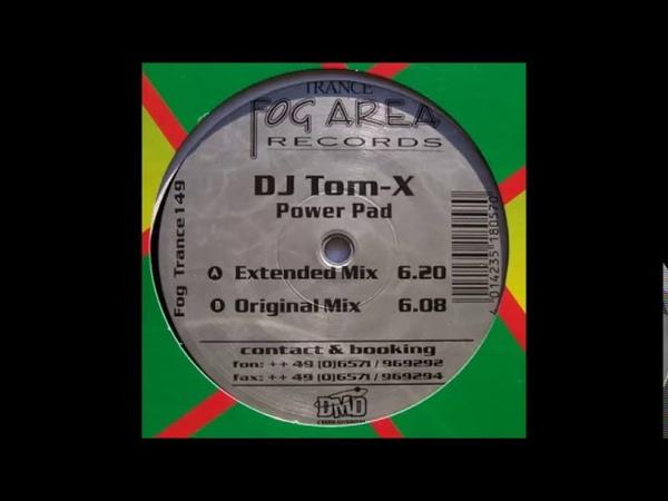 DJ Tom-X - Power Pad (Original Mix)