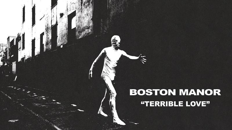 Boston Manor Terrible Love