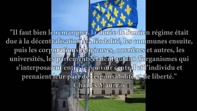 La Minute Royaliste n°3 La Décentralisation royale